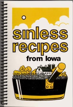 Sinless Recipes from Iowa - now in 5th printing!